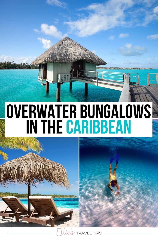 Caribbean overwater bungalows pin